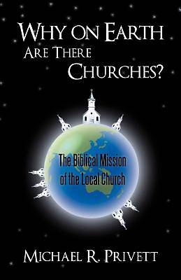 Picture of Why on Earth Are There Churches?