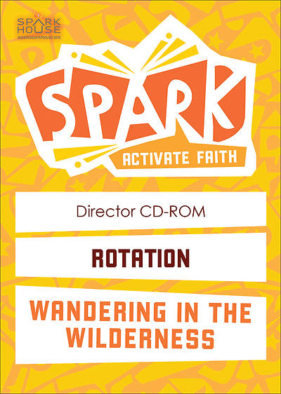 Spark Rotation Wandering in the Wilderness Director CD