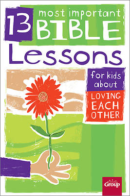 Picture of 13 Most Important Bible Lessons for Kids about Loving Each Other