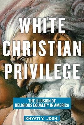 Picture of White Christian Privilege