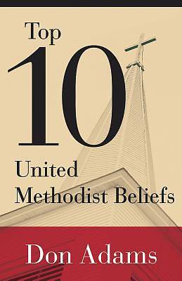 Top 10 United Methodist Beliefs - eBook [ePub]