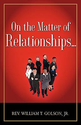 On the Matter of Relationships . . .