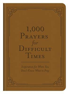 Picture of 1,000 Prayers for Difficult Times