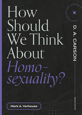 Picture of How Should We Think about Homosexuality?