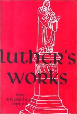 Picture of Luther's Works, Volume 23 (Sermons on Gospel of St John Chapters 6-8)