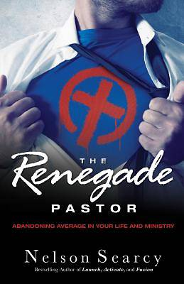 The Renegade Pastor [ePub Ebook]