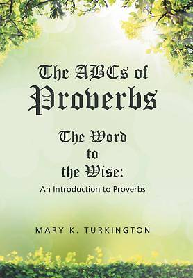 The ABCs of Proverbs
