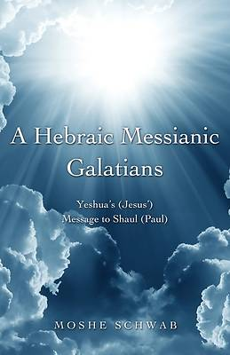 Picture of A Hebraic Messianic Galatians