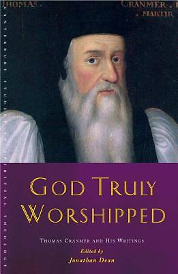 God Truly Worshipped [ePub Ebook]