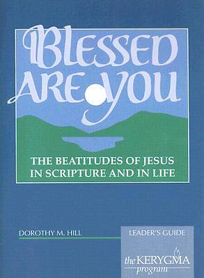 Kerygma - Blessed Are You Leaders Guide