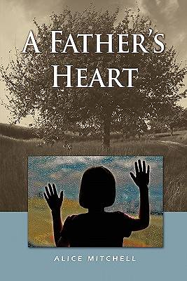A Fathers Heart