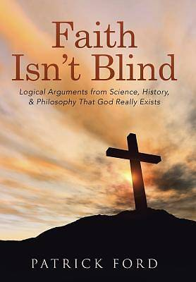 Faith Isnt Blind