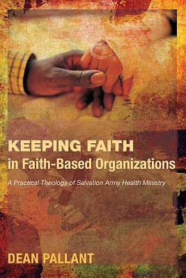 Picture of Keeping Faith in Faith-Based Organizations