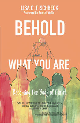 Picture of Behold What You Are