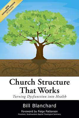 Church Structure That Works, 2nd Ed.