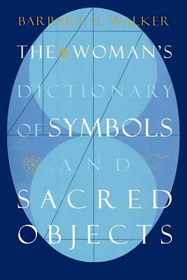 The Womans Dictionary of Symbols and Sacred Objects