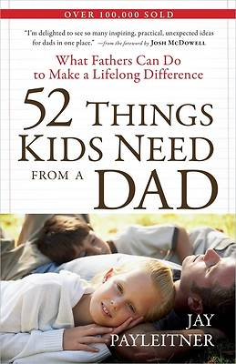 52 Things Kids Need from a Dad [ePub Ebook]