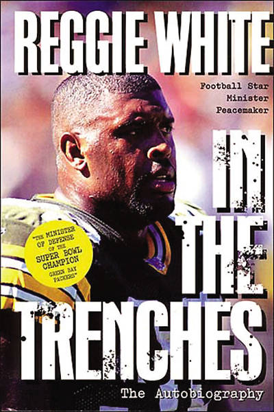 Reggie White in the Trenches