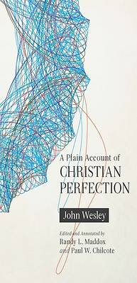 Picture of A Plain Account of Christian Perfection, Annotated