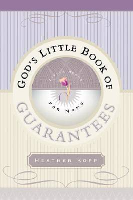 Gods Little Book of Guarantees for Moms