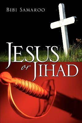 Picture of Jesus or Jihad