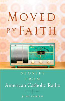 Moved by Faith