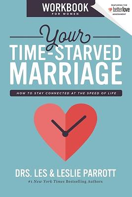 Your Time-Starved Marriage Workbook for Women