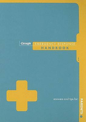 Groups Emergency Response Handbook for Parents