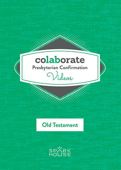 Colaborate: Presbyterian Confirmation DVD OT
