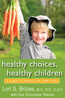 Picture of Healthy Choices, Healthy Children [ePub Ebook]