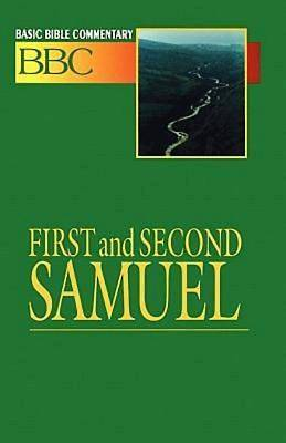 Basic Bible Commentary First and Second Samuel Volume 5