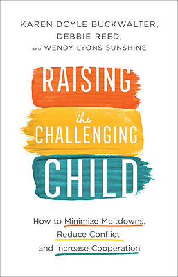 Picture of Raising the Challenging Child