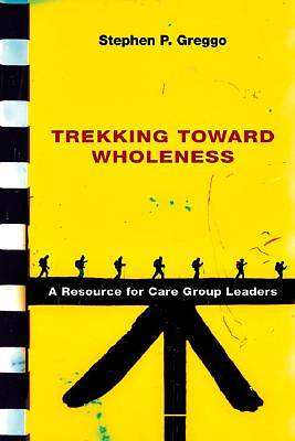Trekking Toward Wholeness