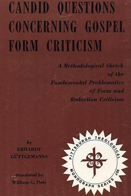 Candid Questions Concerning Gospel Form Criticism