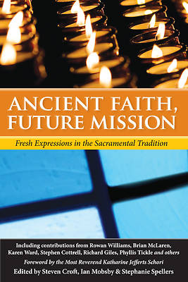 Ancient Faith, Future Mission
