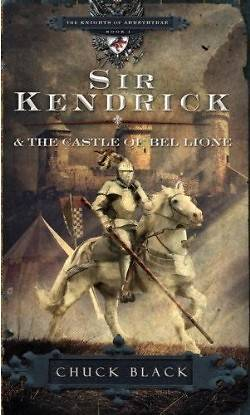 Sir Kendrick and the Castle of Bel Lione