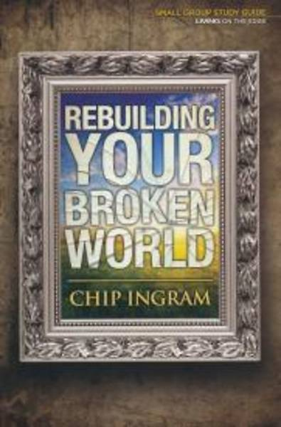 Rebuilding Your Broken World - Study Guide