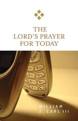 The Lords Prayer for Today [ePub Ebook]
