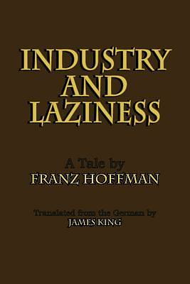 Industry and Laziness