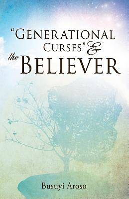 Picture of Generational Curses & the Believer