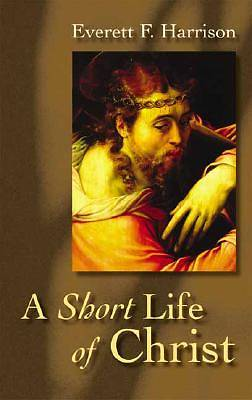 Picture of A Short Life of Christ