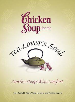 Picture of Chicken Soup for the Tea Lover's Soul