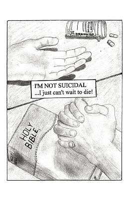 Picture of I'm Not Suicidal, I Just Can't Wait to Die!