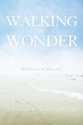 Walking in Wonder