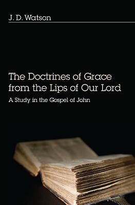 Picture of The Doctrines of Grace from the Lips of Our Lord