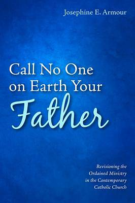 Picture of Call No One on Earth Your Father