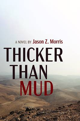 Picture of Thicker Than Mud