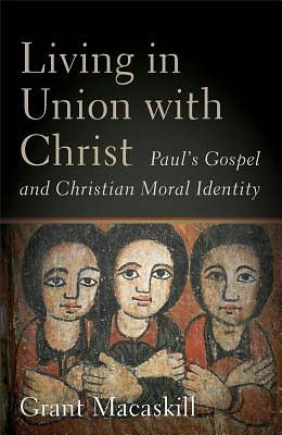 Picture of Living in Union with Christ