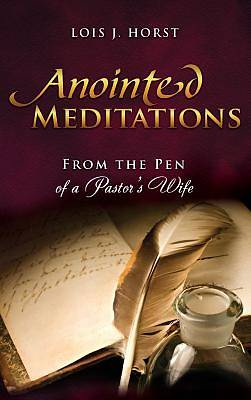 Anointed Meditations