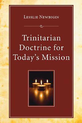Trinitarian Doctrine for Todays Mission